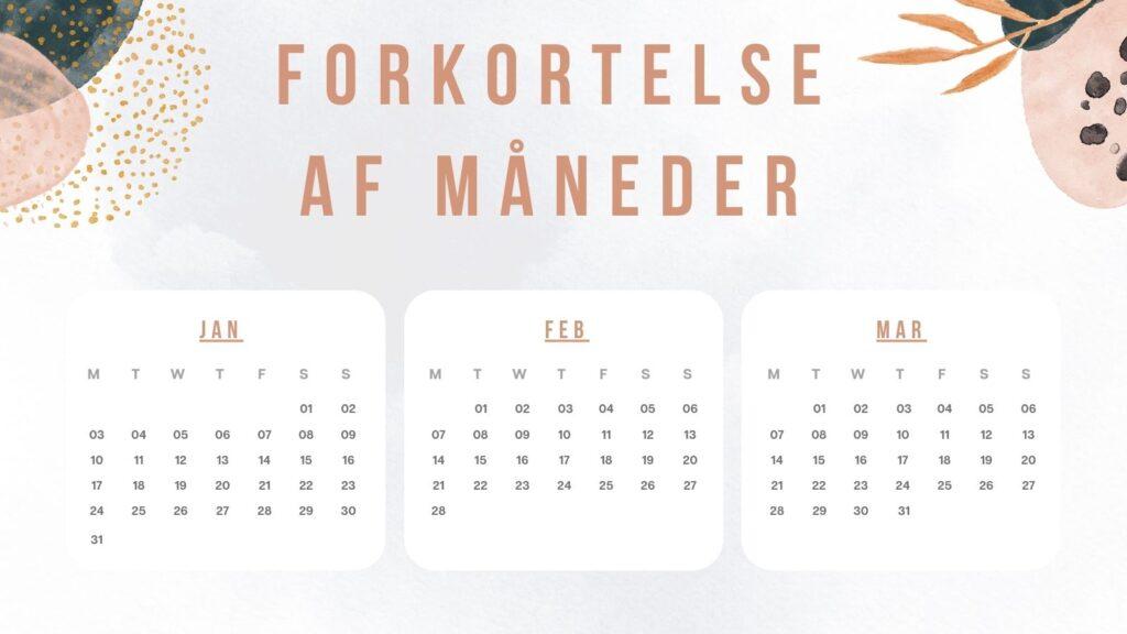 forkortelse for maaned - Måneder: Antal dage, forkortelse af måned navn og sæsoner